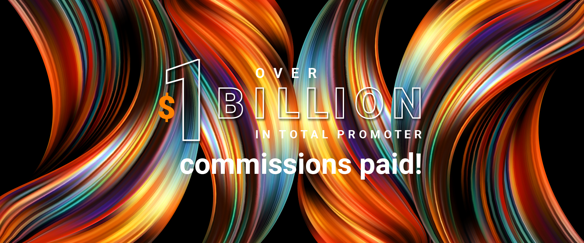 Approaching $1 Billion in Total Promoter Commissions Paid!