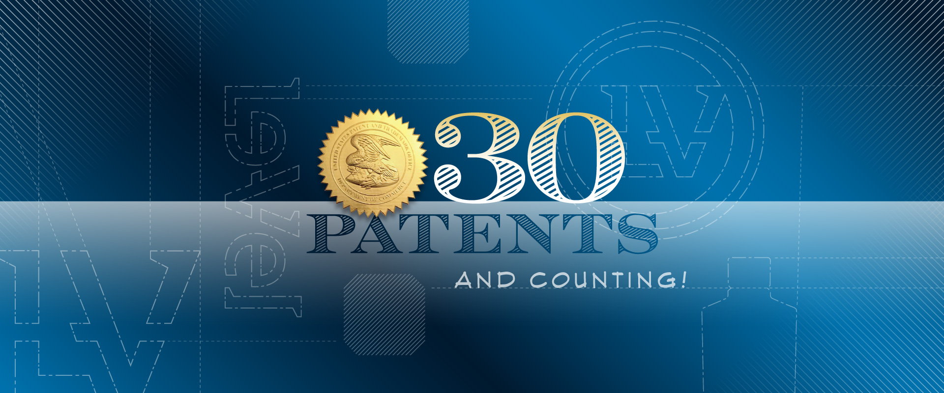 25 Patents and Counting!